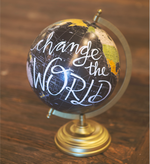 Change the World Hand-lettered Globe   for Jazi Photo Click for Hope @jaziphoto @ClickforHope